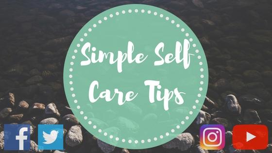 11 Simple Self Care Tips