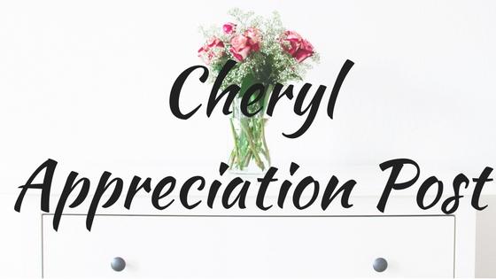 Cheryl Appreciation Post