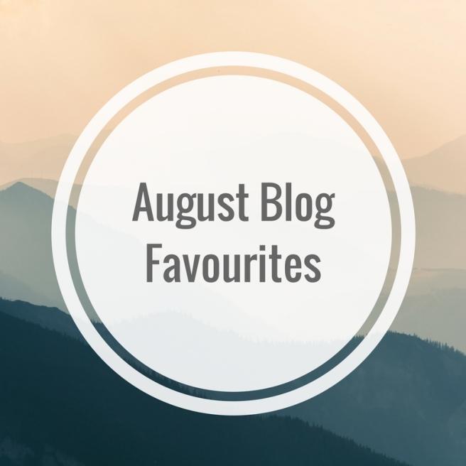 August Blog Favourites
