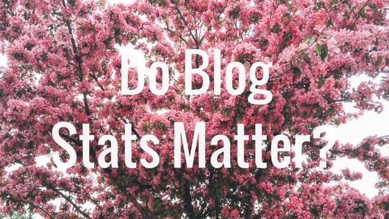 Do Blog Stats Matter_