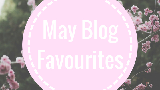 May Blog Favourites