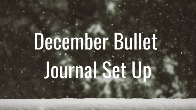 December BuJo Set Up.jpg