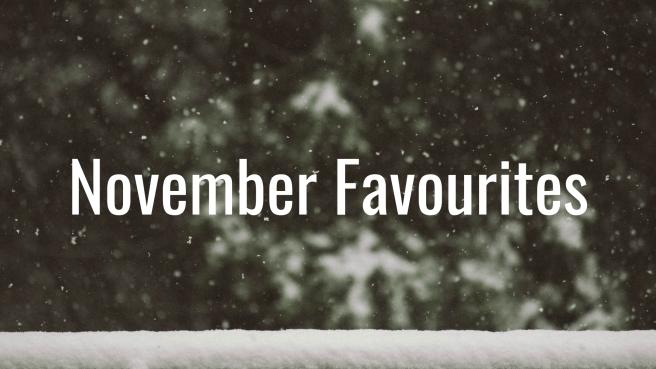 November Faves.jpg