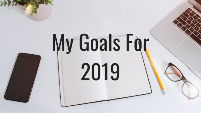 Goals For 2019.jpg