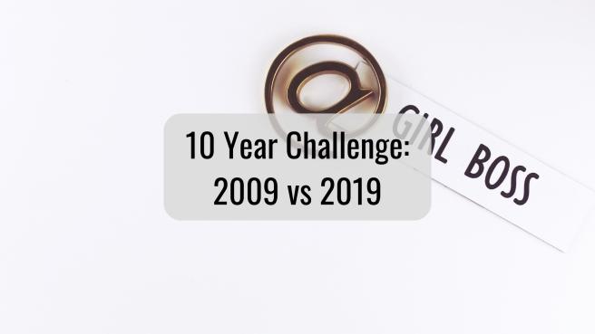 10 Year Challenge_ 2009 vs 2019