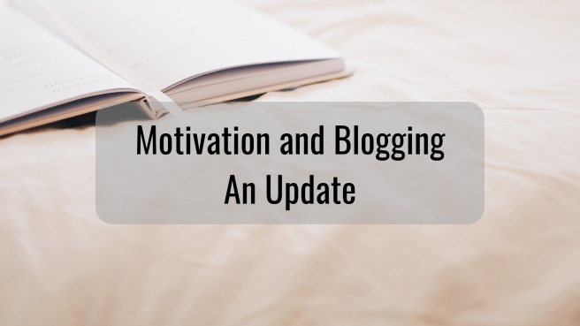 Motivation and Blogging An Update(1)