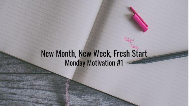 Monday Motivation #1